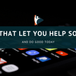 6 Apps That Let You Help Someone and Do Good Today, VidLyf.com