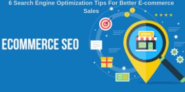 6 Search Engine Optimization Tips For Better E-commerce Sales, VidLyf.com