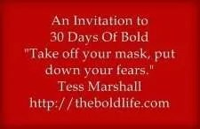 30 days to bold