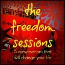 Leaving a legacy Freedom Sessions