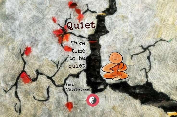 quiet vidya sury