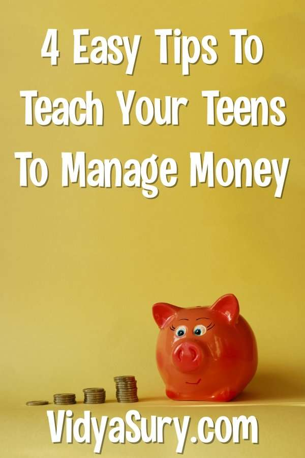 4 Easy Tips For Teaching Teens Manage Money