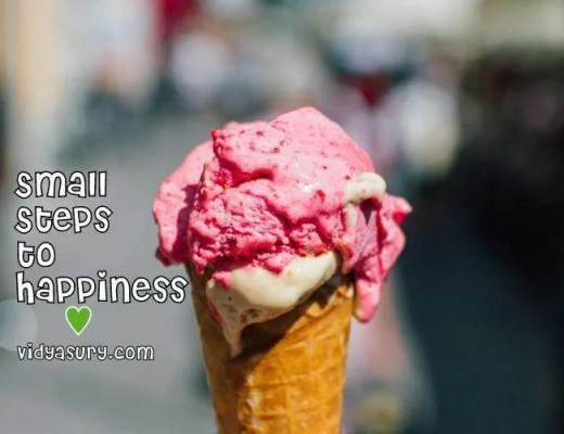 Small steps to happiness Vidya Sury