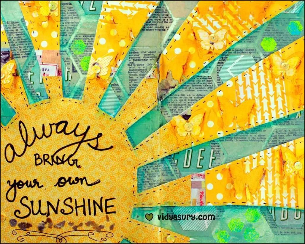 Image result for sometimes you have to make your own sunshine