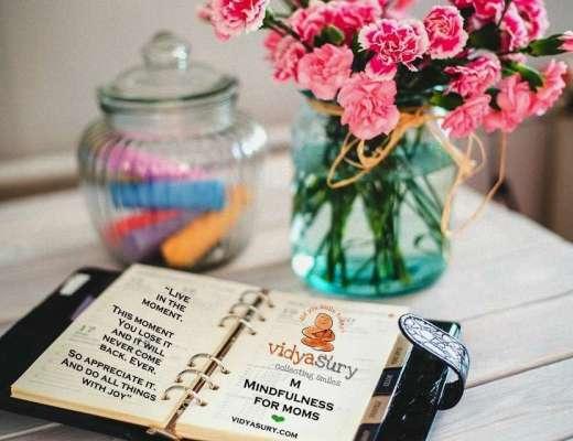 Mindfulness for Moms Vidya Sury