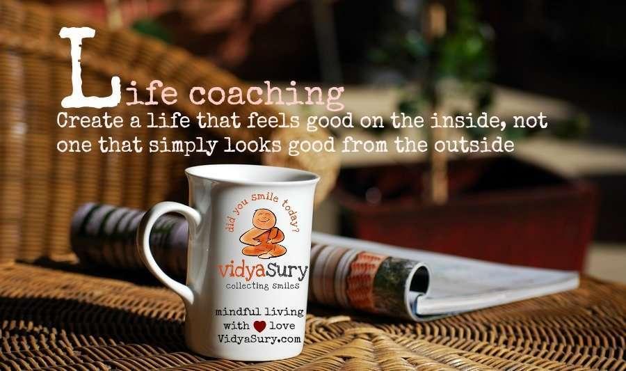 Life Coaching Vidya Sury