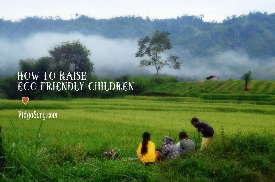how to raise eco-friendly children vidya sury