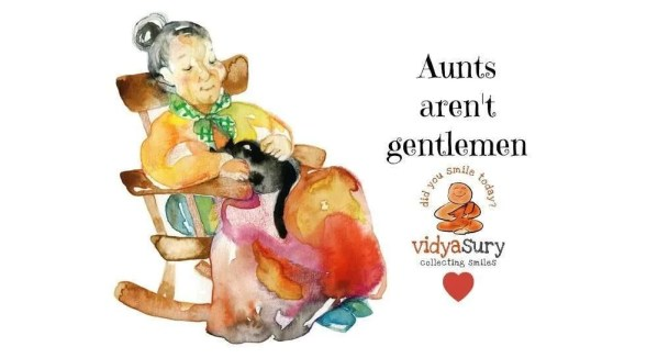 Aunts Aren't Gentlemen Vidya Sury #AtoZChallenge