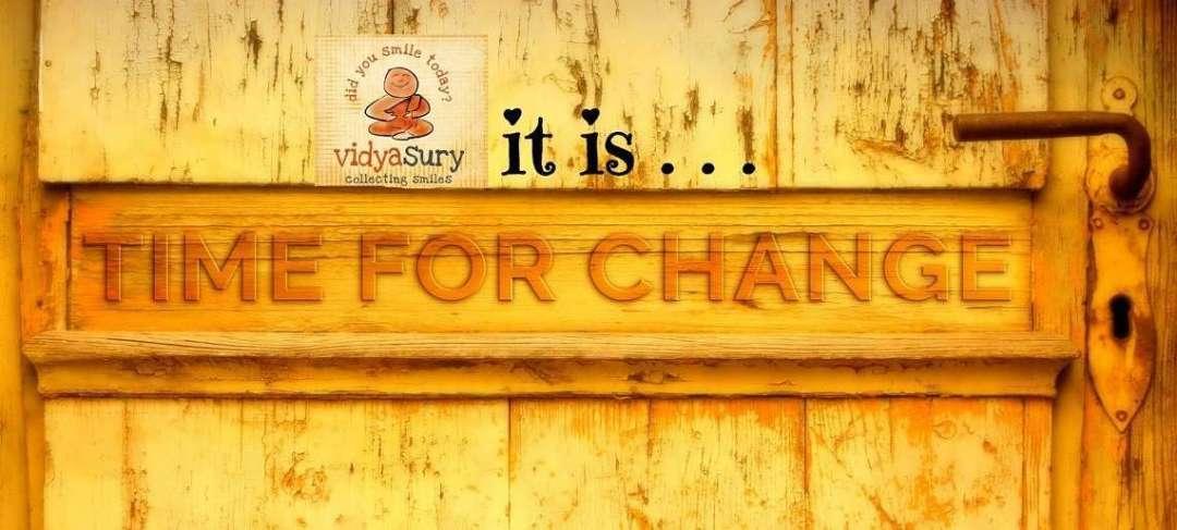 Change your perspective change your life Vidya Sury