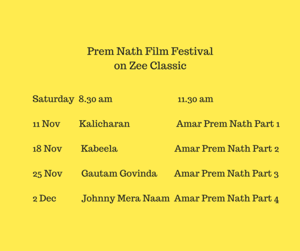 Enjoy Zee Classic's tribute 'Prem Nath Film Festival' on Prem Nath's 25th death anniversary