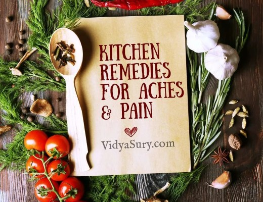 Nine kitchen remedies for aches and pains #homeremedies #kitchen #herbs #wellness #tips #atozchallenge