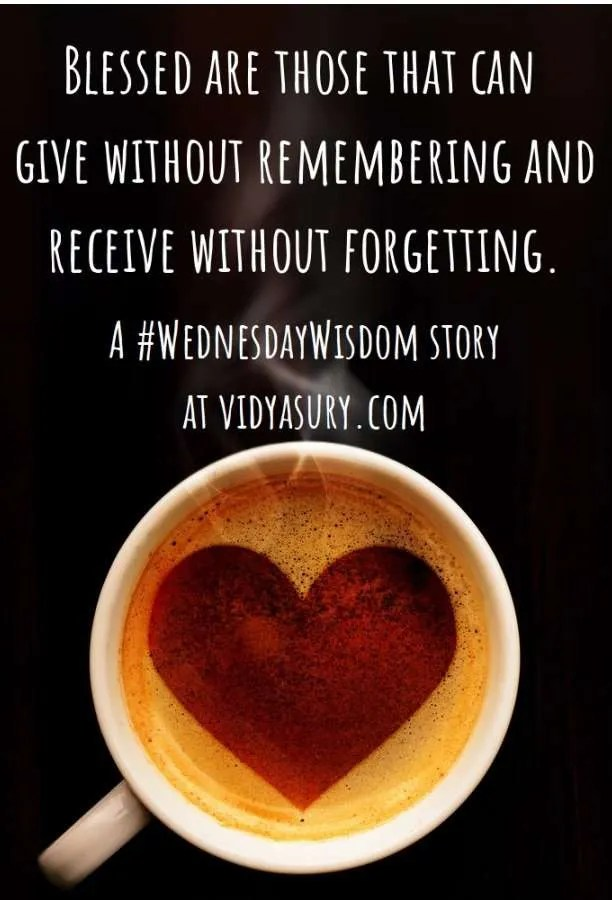 Blessed are those that can give without remembering and receive without forgetting. One cup of coffee from the wall, please! #WednesdayWisdom #Kindness #Compassion