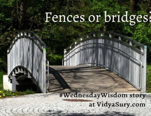 Fences vs Bridges #WednesdayWisdom story #relationships