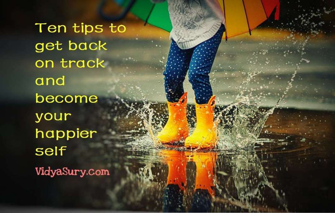 10 tips to get back to your happy place #happiness #selfhelp