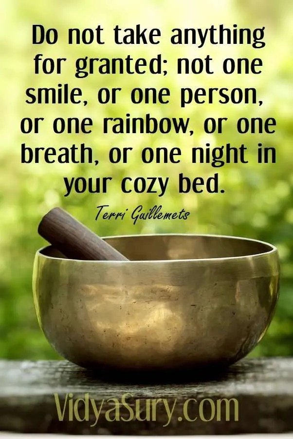 Do not take anything for granted; not one smile, or one person, or one rainbow, or one breath, or one night in your cozy bed #gratitude #mindfulness