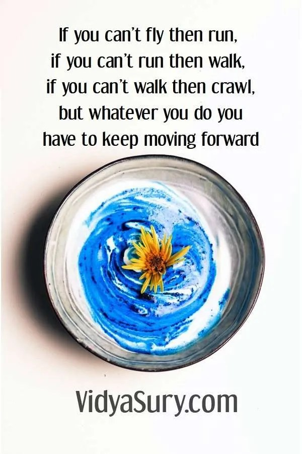 If you can't fly then run, if you can't run then walk, if you can't walk then crawl, but whatever you do you have to keep moving forward. Because progress is better than perfection #inspirationalquotes #mindfulness