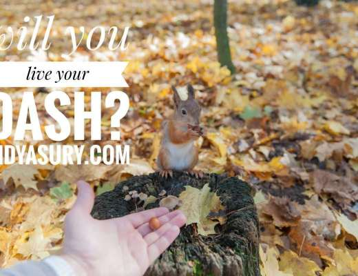Will you live your dash?