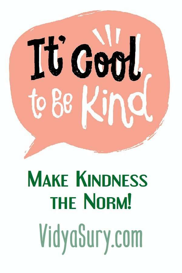 It's cool to be kind. Make Kindness The Norm 100 Random Acts of Kindness #RandomActsOfKindness #Mindfulness #Quotes