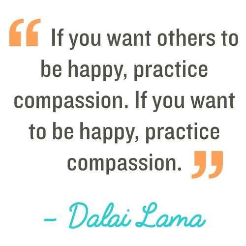 If you want others to be happy, practice compassion. If you want to be happy, practice compassion #RandomActsOfKindness #Quotes