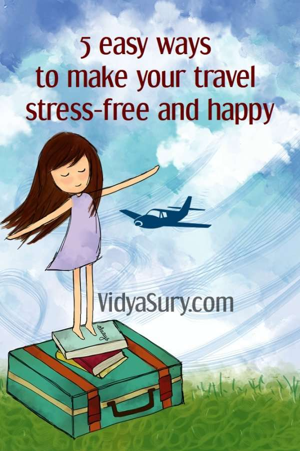 5 easy ways to make your travel worry-free and happy #traveltips #stressfree #travel