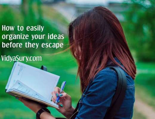 9 ways to easily organize your ideas before they escape