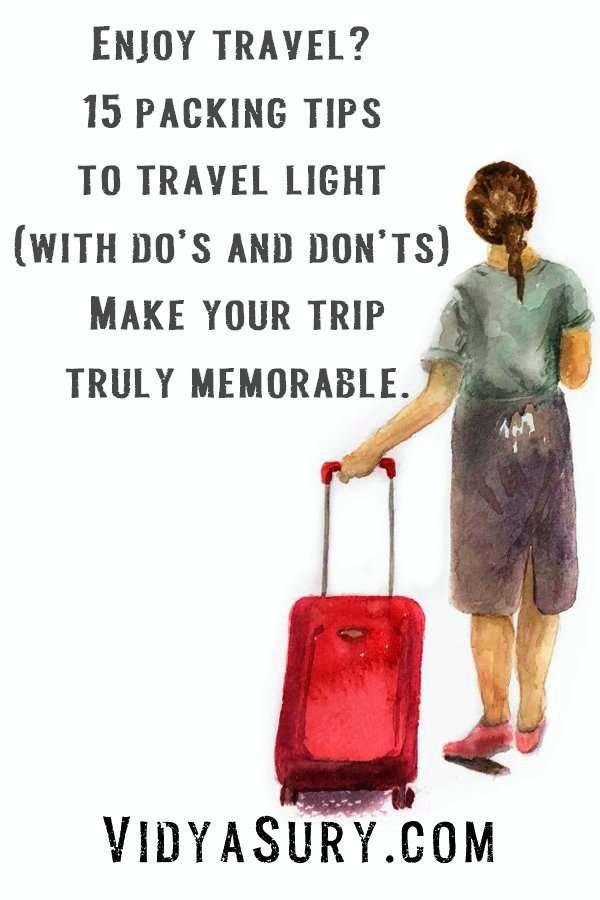 Enjoy travel. 15 packing tips to travel light