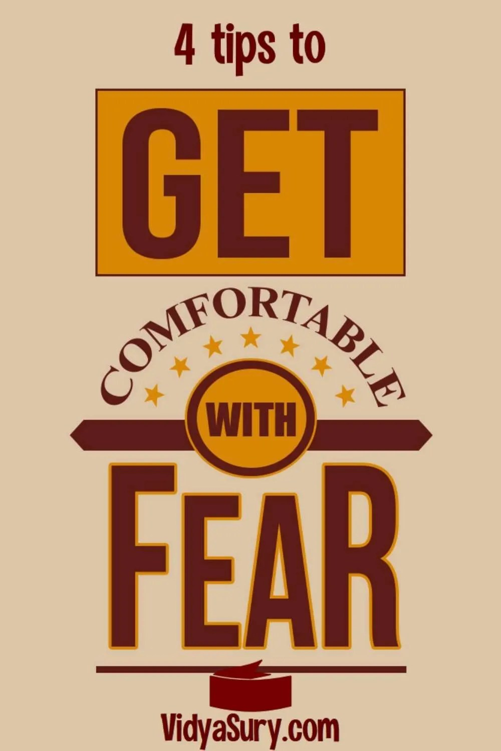 4 tips to conquer fear