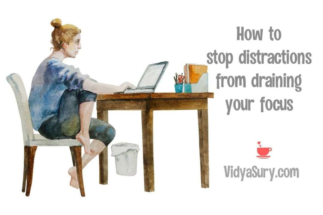 How to stop distractions from draining your focus