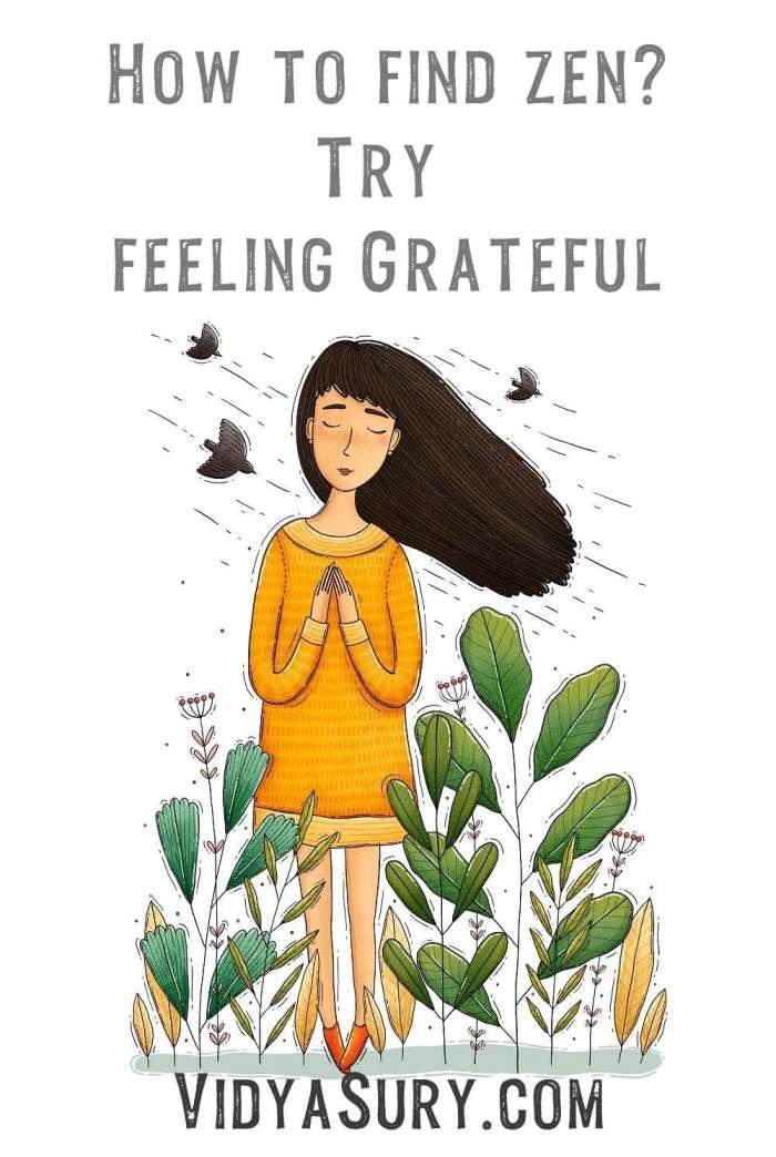How to find zen Try feeling grateful