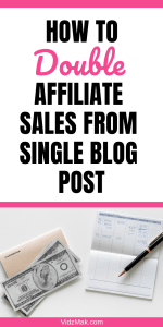Do you want to double your affiliate sales? These simple tweaks to your blog posts will instantly double affiliate sales