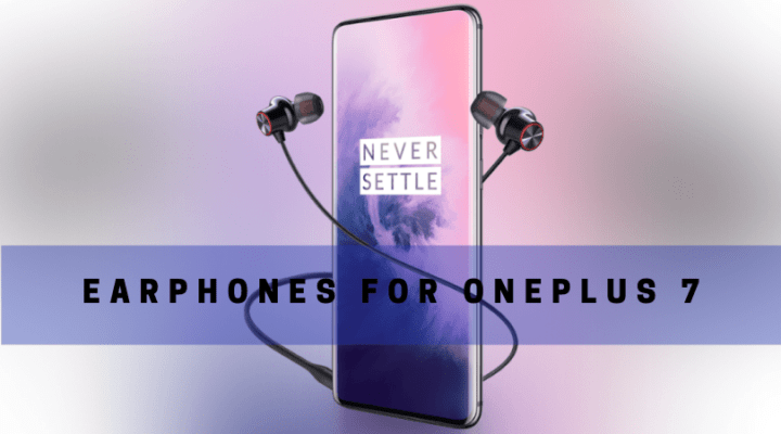Oneplus Finally Bring Astonishing Earphones For Oneplus 7 With Headphones Adapter