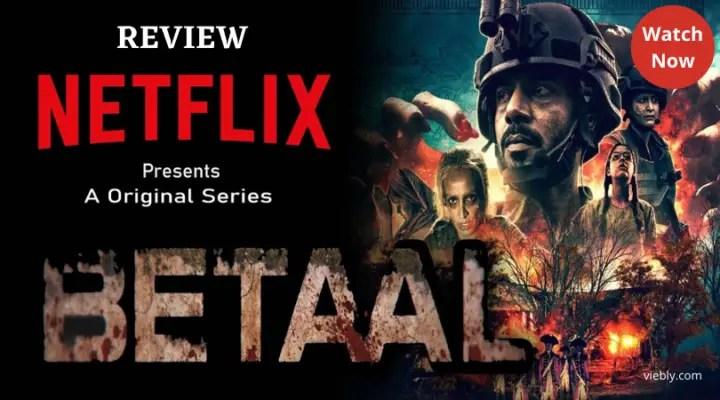 Betaal Netflix Series Review