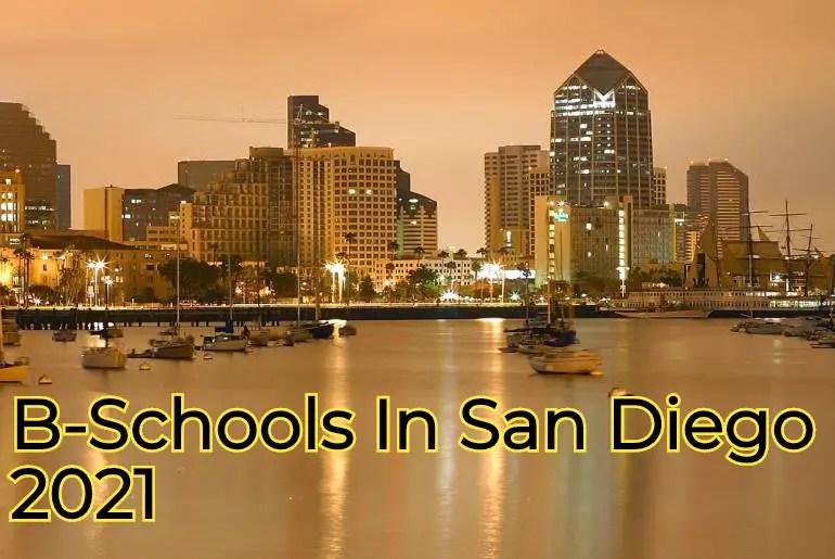 B-Schools In San Diego 2021