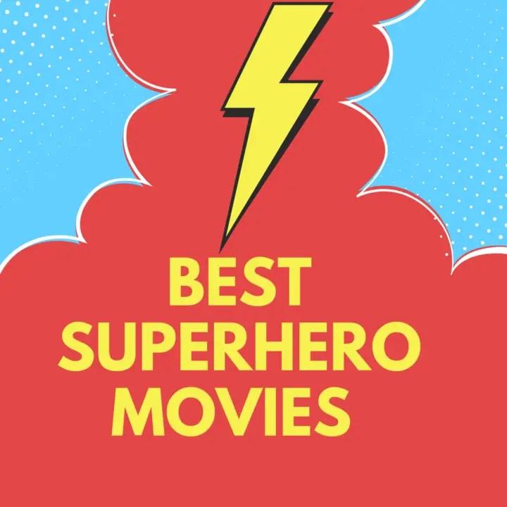 Best Superhero Movies for Kids in 2021