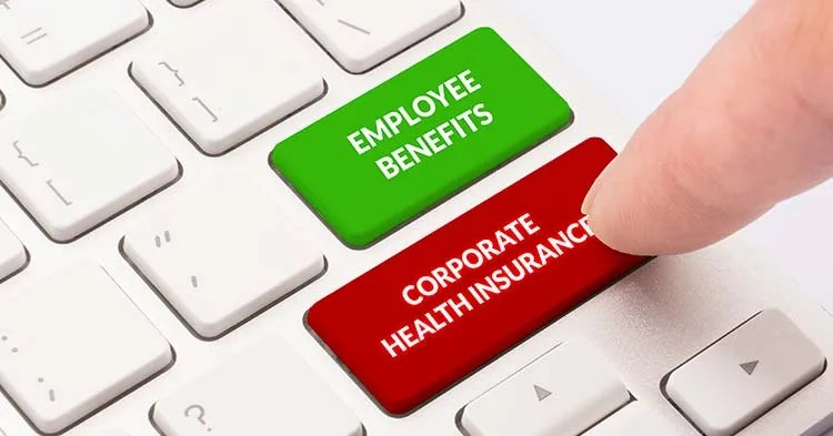 Are You Enrolled In A Corporate Health Insurance Policy? Amazing Benefits Of 2021