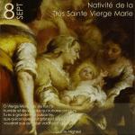 8 SEPTEMBRE – NATIVITÉ DE LA TRÈS SAINTE VIERGE MARIE