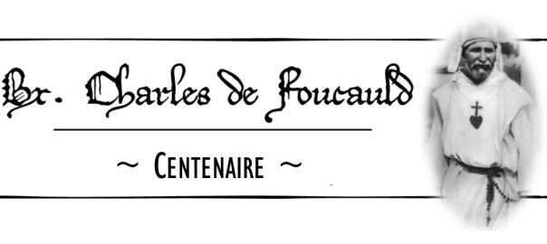 LES ÉTAPES DE LA VIE DE CHARLES DE FOUCAULD XXII