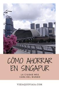 cómo ahorrar en singapur