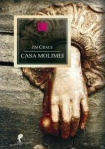 Casa molimei carte scrisă de Jim Crace