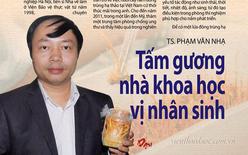 tấm gương khoa học - tiến sĩ phạm văn nhạ - Viện nghiên cứu thảo dược Việt Nam