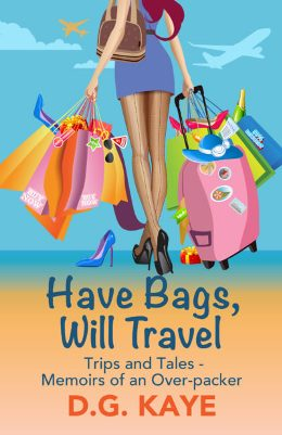 """book cover of """"Have Bags Will Travel"""""""