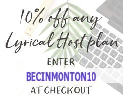 a 10% discount code (BECINMONTON10) for https://www.lyricalhost.com/
