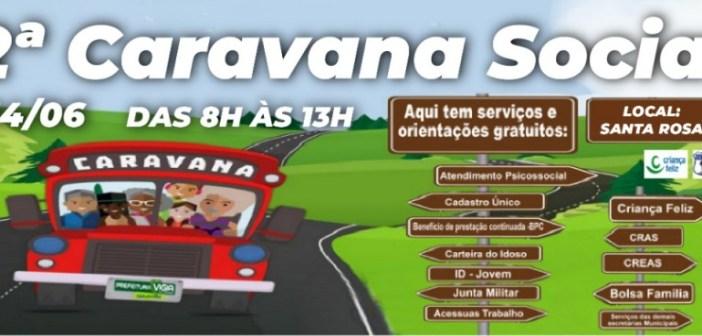 Divulgação: da 2ª Caravana Social no dia 14/06/2019
