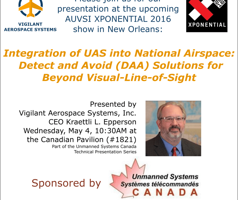 Vigilant Aerospace Presenting at AUVSI XPONENTIAL 2016: Detect and Avoid Solutions for UAS