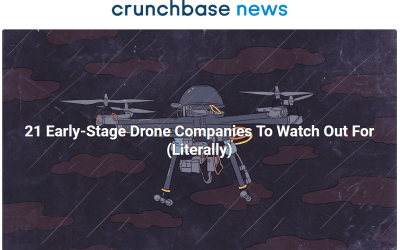 "Vigilant Aerospace CEO Quoted in Crunchbase Article: ""21 Early-Stage Drone Companies To Watch Out For (Literally),"""