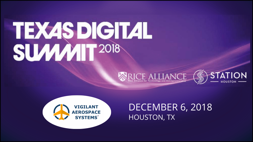 Vigilant Aerospace Chosen to Pitch at the 2018 Texas Digital Summit