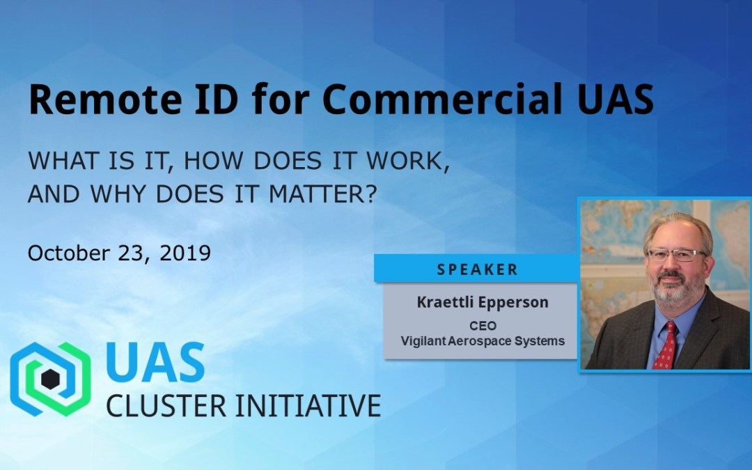 New Video: Remote ID for Commercial UAS – What is it, How does it work, and Why does it matter?
