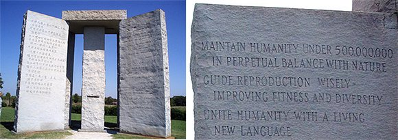 """The first """"commandment"""" of the Guidestones : Maintain humanity under 5,000,000 in perpetual balance with nature."""