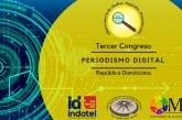 Anuncian Tercer Congreso de Periodismo Digital de RD