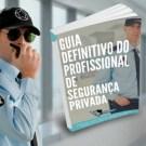 Como Abrir Uma Empresa de Segurança Privada Vigilância